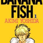 バナナフィッシュは漫画村では読めない?それ以外の無料で読める方法をご紹介!